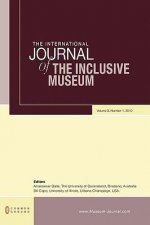 The International Journal of the Inclusive Museum: Volume 3, Number 1