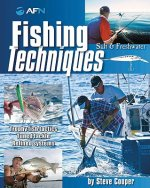 Fishing Techniques: Salt & Fresh Water