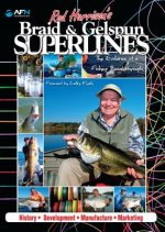 Rod Harrison's Braid & Gelspun Superlines