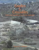 Snakes and Crocodiles