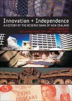 Innovation and Independence: The Reserve Bank of New Zealand 1973-2002