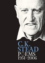 Collected Poems, 1951-2006: C. K. Stead