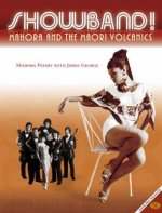 Showband!: Mahora and the Maori Volcanics