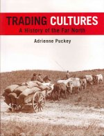 Trading Cultures: A History of the Far North