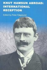 Knut Hamsun Abroad: International Reception