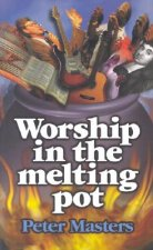 Worship in the Melting Pot