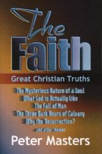 The Faith: Great Christian Truths
