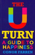 The U-Turn a Guide to Happiness