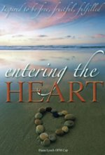 Entering the Heart: Inspired to Be Free, Fruitful, Fulfilled