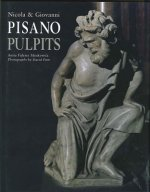 Nicola & Giovanni Pisano: The Pulpits