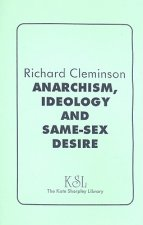 Anarchism, Ideology and Same-Sex Desire