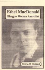 Ethel MacDonald: Glasgow Woman Anarchist