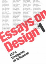 Essays on Design: Agis Designers of Influence