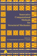 Innovative Computational Methods for Structural Mechanics