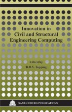 Innovation in Civil and Structural Engineering Computing