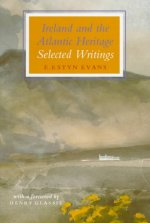 Ireland and the Atlantic Heritage: Selected Writings