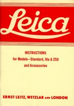 Leica Instructions for Models - Standard, Iiia & 250 and Accessories