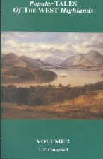 Popular Tales of the West Highlands: Volume 2