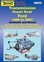 Transmission Repair Book 1960 to 2007: Automatic and Manual