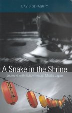 Snake in the Shrine: Journeys with Nobby Through Middle Japan