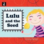 Lulu and the Seed