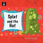 Splat and the Hat