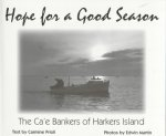 Hope for a Good Season: The Ca'e Bankers of Harkers Island