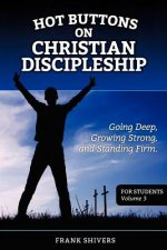 Hot Buttons on Discipleship