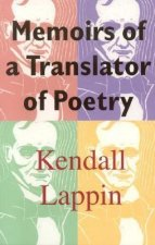 Memoirs of a Translator of Poetry