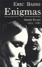 Enigmas: Short Plays 1979-1982