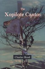The Xopilote Cantos