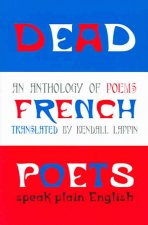 Dead French Poets: An Anthology of Poems