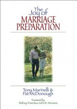 The Joy of Marriage Preparation