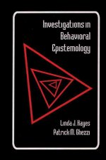 Investigations in Behavioral Epistemology