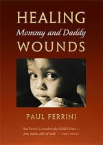 Healing Mommy and Daddy Wounds