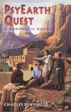 Psyearth Quest: A Prophetic Novel