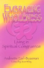 Embracing Wholeness: Living in Spiritual Congruence