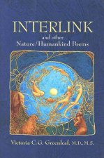 Interlink and Other Nature/Humankind Poems