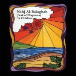 Nahj Al-Balaghah: (Peak of Eloquence) for Children