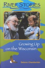 River Stories: Growing Up on the Wisconsin