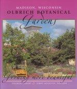 Olbrich Botanical Gardens: Growing More Beautiful