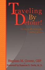 Traveling by Detour