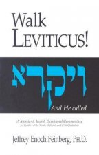 Walk Leviticus!: A Messianic Jewish Devotional Commentary