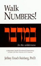 Walk Numbers!: A Messianic Jewish Devotional Commentary