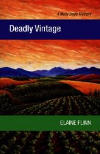 Deadly Vintage: A Molly Doyle Mystery