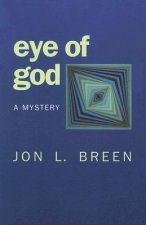 Eye of God: A Mystery