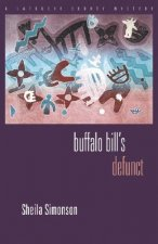 Buffalo Bill's Defunct: A Latouche County Mystery