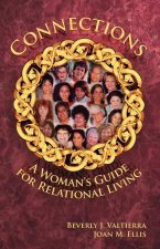 Connections: A Woman's Guide for Relational Living