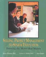 Selling Project Management to Senior Executives