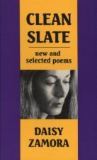 Clean Slate: New & Selected Poems